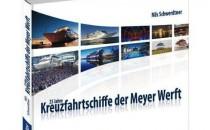 Buchtipp: 25 Jahre Kreuzfahrtschiffe der Meyer Werft