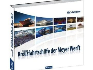 25 Jahre Kreuzfahrtschiffe - Meyer Werft / © Koehler
