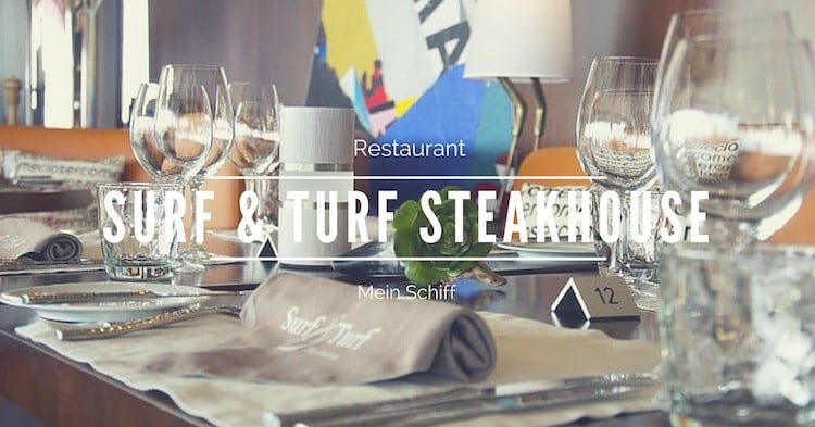 Mein Schiff Surf & Turf Steakhouse