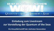 "Erste Details zur Quantum of the Seas – ""Firsts at Sea"" – Livestream"