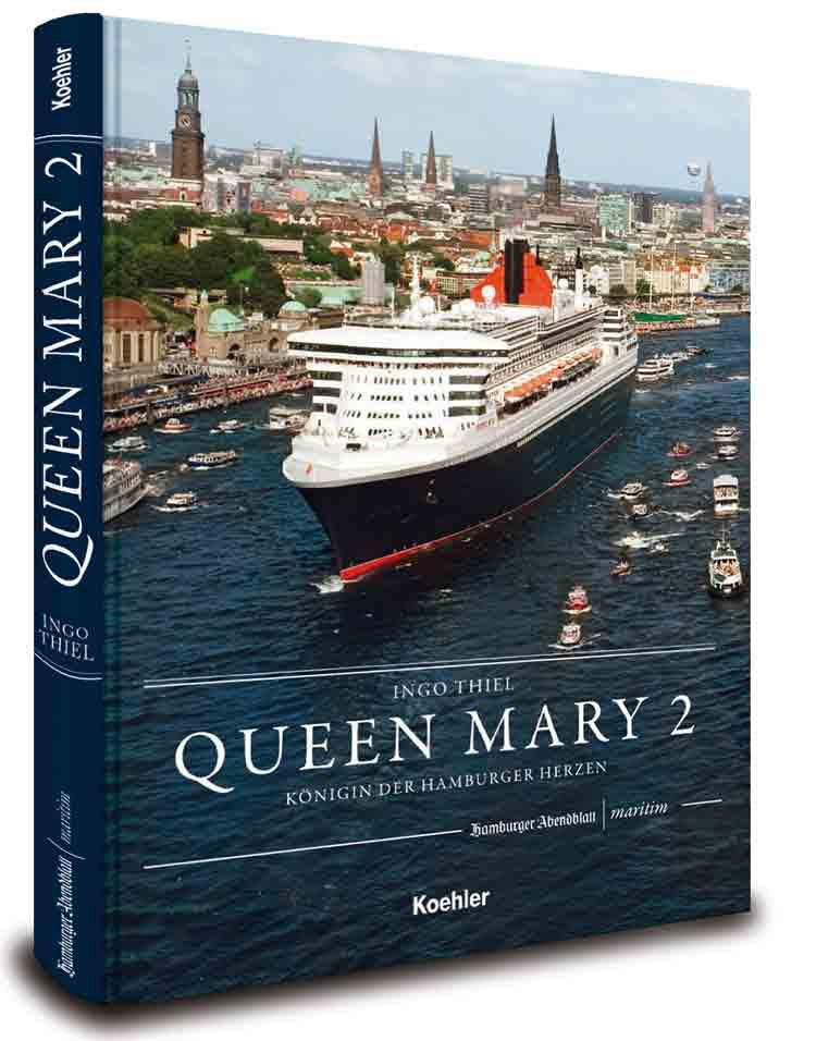 Queen Mary 2 Königin der Hamburger Herzen / © Koehlers Verlagsgesellschaft