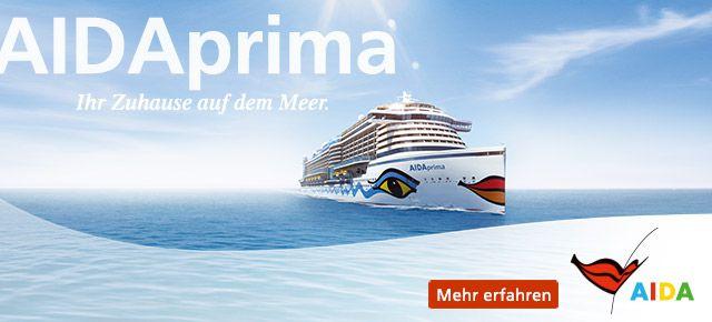 AIDAprima - Mehr erfahren! / © AIDA Cruises