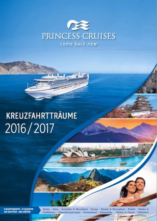 "Princess Cruises ""Fire and Ice"" Katalog 2016-2017 / © Princess Cruises"