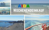 AIDA Wochenendeinkauf: Kanaren mit Flug & Mittelmeer