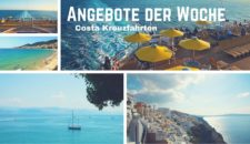 Costa Angebote der Woche – Costa Kreuzfahrt-Schnäppchen