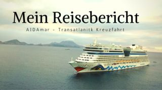 AIDAmar Reisebericht Transatlantik - La Romana nach Hamburg