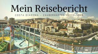 Costa Diadema Reisebericht Mittelmeer Kreuzfahrt - Ostern