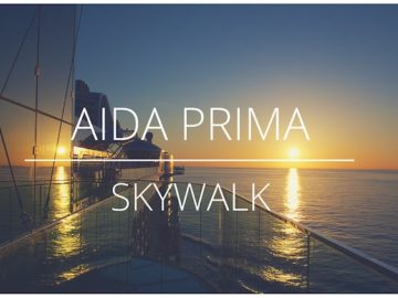 AIDAprima Skywalk