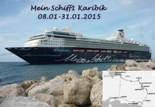 Mein Schiff 1 Reisebericht Nördliche & Südliche Karibik
