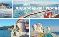 AIDA Verlockung der Woche ab 729 Euro mit Flug