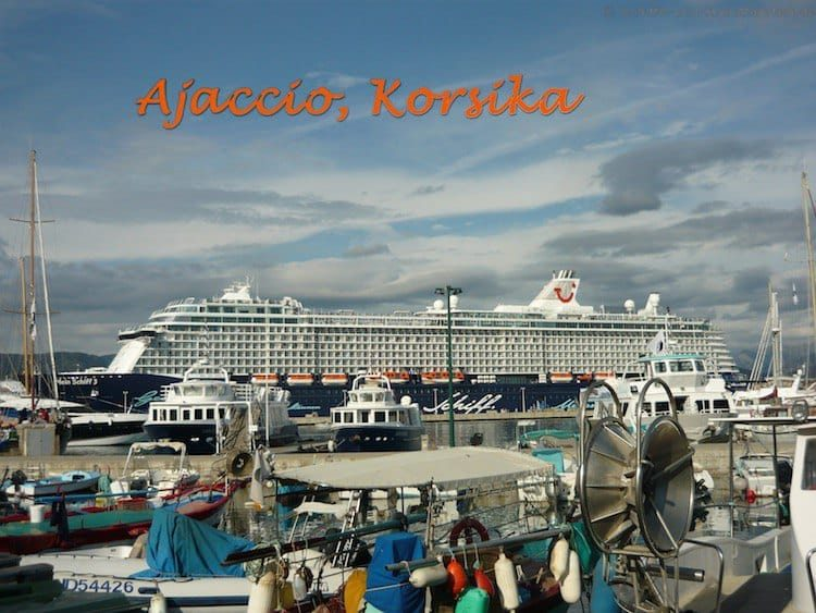 Mein Schiff 3 auf Korsika in Ajaccio