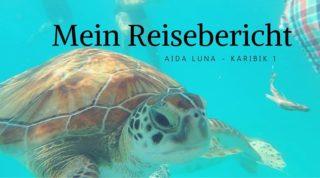 AIDAluna Reisebericht - Karibik 1 im Dezember 2014