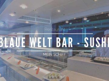 Blaue Welt Bar - Sushi Mein Schiff © TUI Cruises