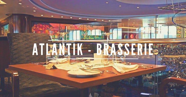 Mein Schiff Restaurant Atlantik Brasserie