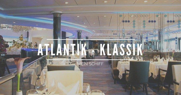 Mein Schiff Atlantik Restaurant