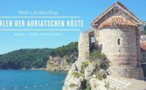 Landausflug Kotor: Perlen der adriatischen Küste
