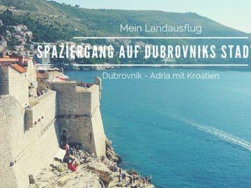Mein Schiff Landausflug: Spaziergang auf Dubrovniks Stadtmauer