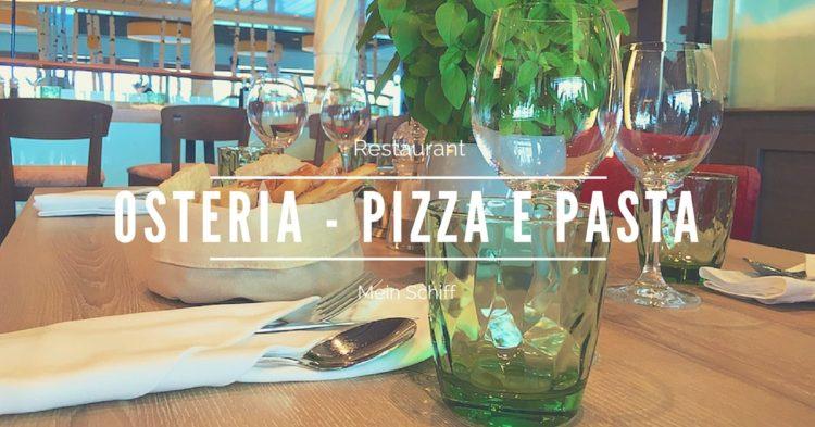 Mein Schiff Osteria - Pizza e Pasta