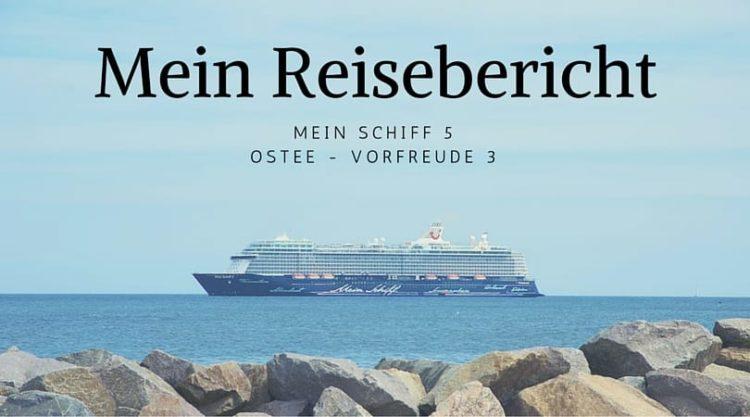 Mein Schiff 5 Reisebericht Ostsee Kreuzfahrt Vorfreude 3