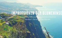 Landausflug Madeira: Impressionen der Blumeninsel