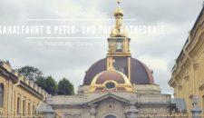 Landausflug St.Petersburg: Kanalfahrt & Kathedrale