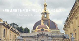 Mein Schiff Landausflug: Kanalfahrt & Peter- und Paul-Kathedrale