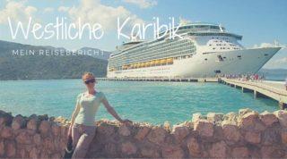 Navigator of the Seas Reisebericht Karibik