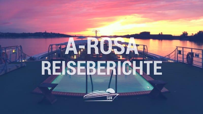 A-Rosa Reiseberichte