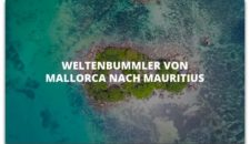 AIDAaura Weltenbummler von Mallorca nach Mauritius (AIDA Selection)