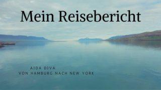 AIDAdiva Reisebericht: von Hamburg nach New York