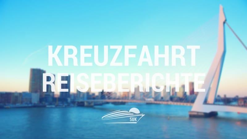All Kreuzfahrt-Reiseberichte auf einen Blick - Erfahrungsberichte von Kreuzfahrten