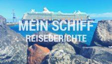 Mein Schiff Reiseberichte