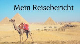 MS Berlin Reisebericht Rotes Meer & Ägypten