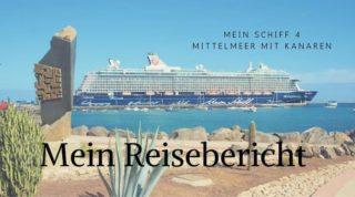 Mein Schiff 4 Reisebericht Mittelmeer mit Kanaren