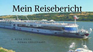 A-Rosa Silva Reisebericht Donau Kreuzfahrt