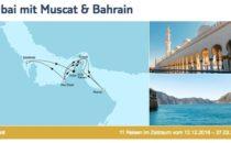 Mein Schiff 3 Dubai mit Muscat & Bahrain 2017