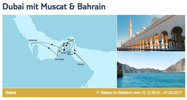 Mein Schiff 3 Dubai mit Muscat und Bahrain © TUI Cruises