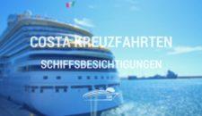 Costa Schiffsbesichtigungen 2018