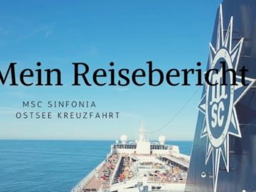 MSC Sinfonia Reisebericht Ostsee Kreuzfahrt
