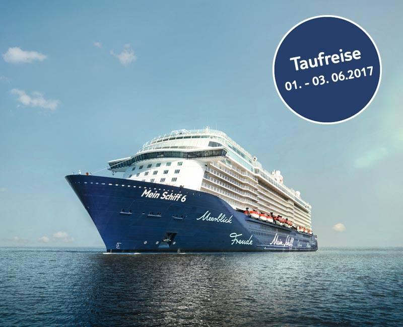 Tauffahrt der Mein Schiff 6 / © TUI Cruises