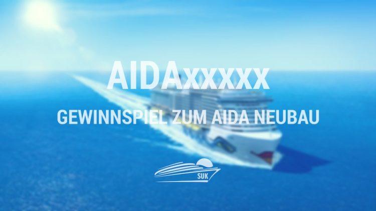 AIDAxxxxx Gewinnspiel zum AIDA Neubau