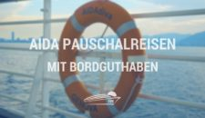 AIDA Pauschalreisen mit Bordguthaben