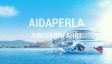 AIDAperla Jungfernfahrt – Perlen am Mittelmeer 1