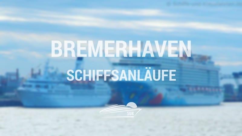 Bremerhaven Schiffsanläufe