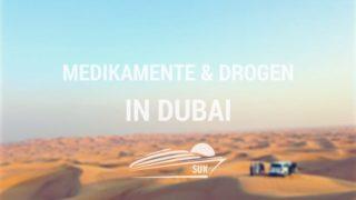 Medikamente und Drogen in Dubai