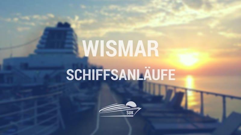 Wismar Schiffsanläufe