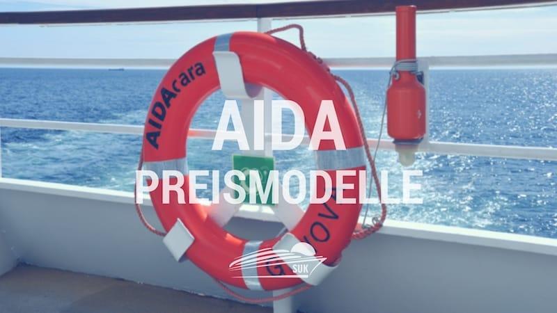 AIDA Preismodelle auf einen Blick: AIDA Premium, AIDA Vario und Just AIDA First Minute
