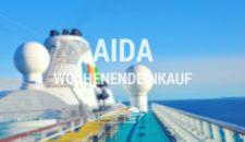 AIDA Wochenendeinkauf – AIDAmar, AIDAbella, AIDAdiva