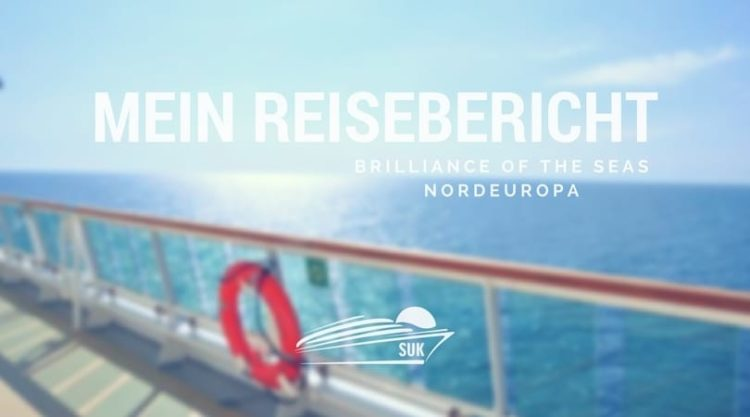 Brilliance of the Seas Reisebericht - Nordeuropa Kreuzfahrt