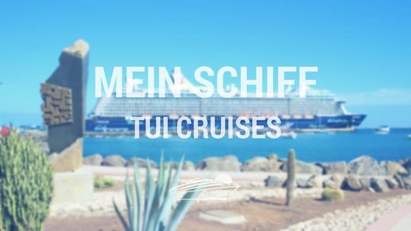 Mein Schiff von TUI Cruises